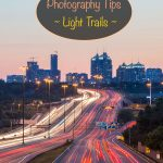 Photography tips - light trails