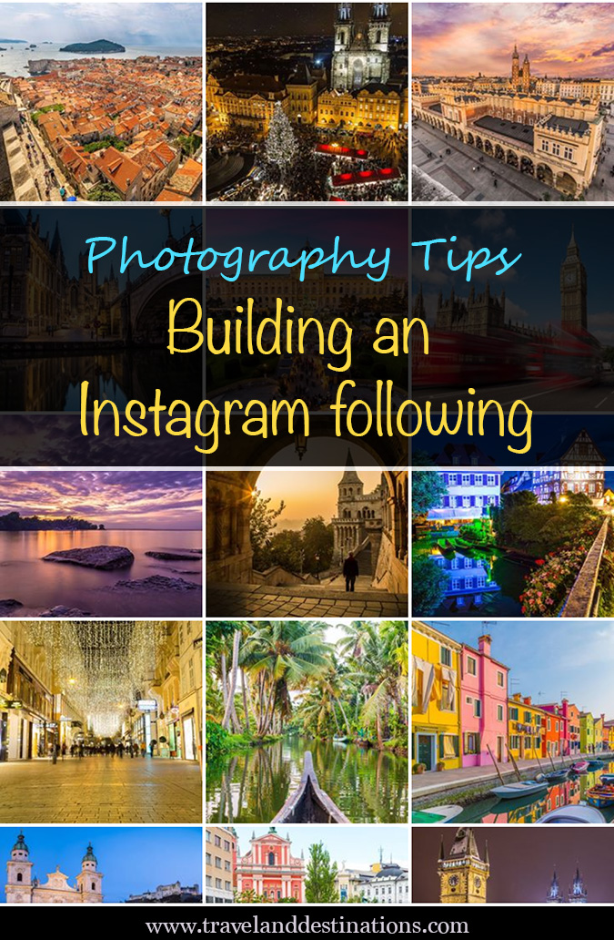 Building Photography Tips photography tips - building an instagram following - travel and