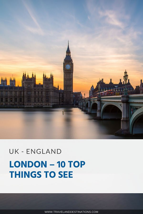 Pinterest - London – 10 Top Things to See
