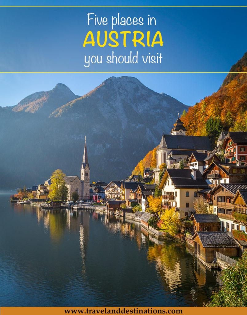 Five places in Austria you should visit