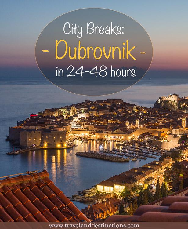 City Breaks – Dubrovnik in 24-48 hour