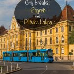 City Breaks - Zagreb and Plitvice Lakes, Croatia