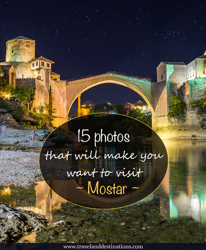15 photos that will make you want to visit Mostar
