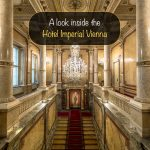 A look inside the Hotel Imperial Vienna