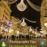 Photography Tips: Christmas Markets and Lights