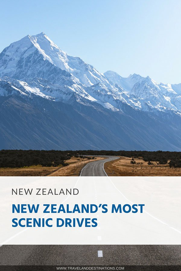 New Zealand's Most Scenic Drives