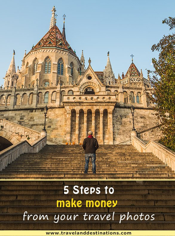 5 steps for making money from your travel photos