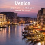 Over 20 photos that will make you want to visit Venice