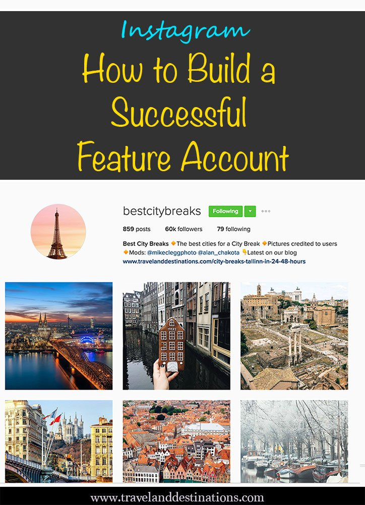 Instagram - How to Build a Successful Feature Account