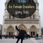 8 Tips for Female Travellers going Solo