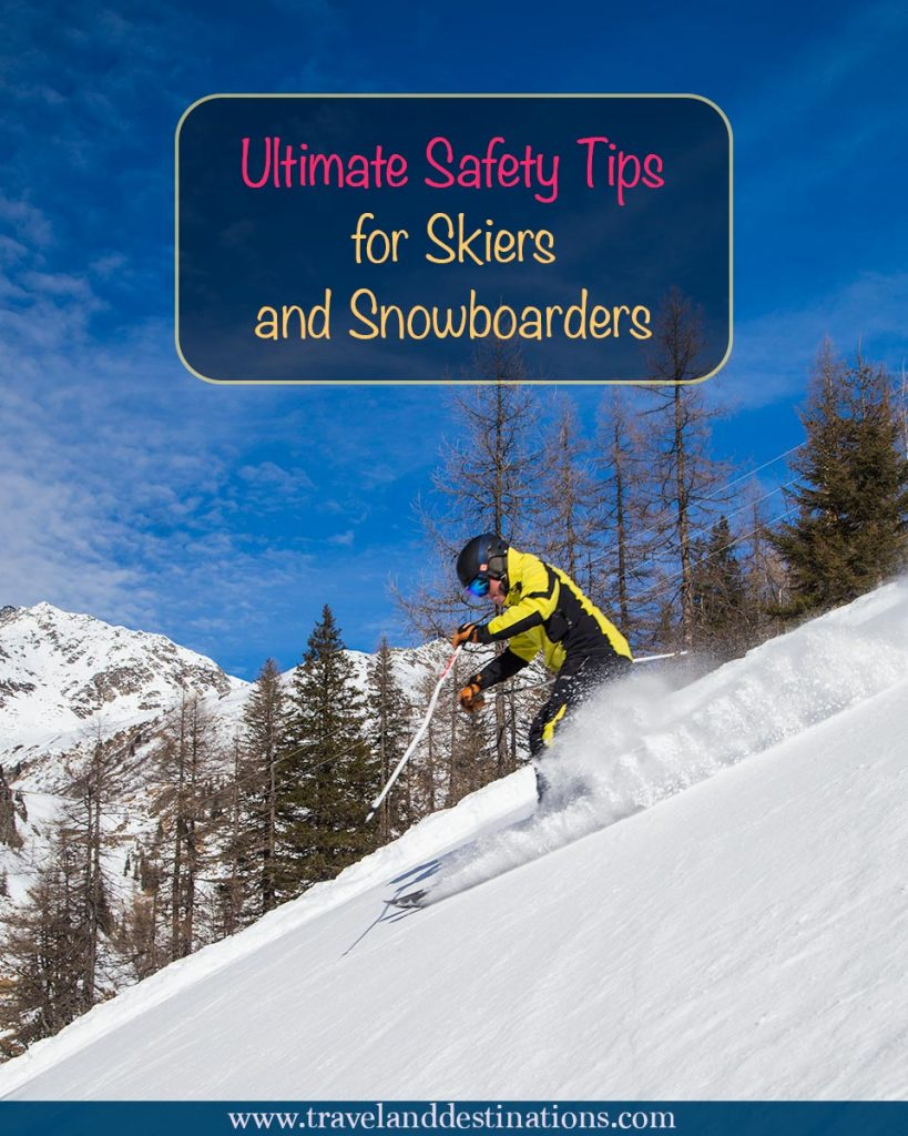 Ultimate Safety Tips for Skiers and Snowboarders