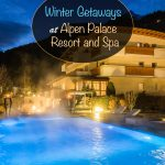 Winter Getaways at Alpen Palace Resort and Spa