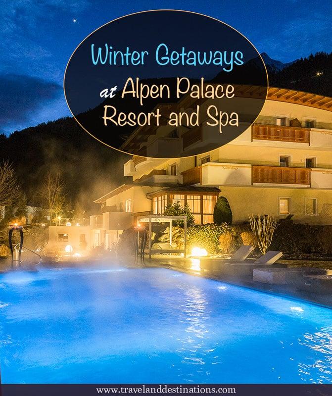 Winter Getaways at Alpen Palace Resort and Spa