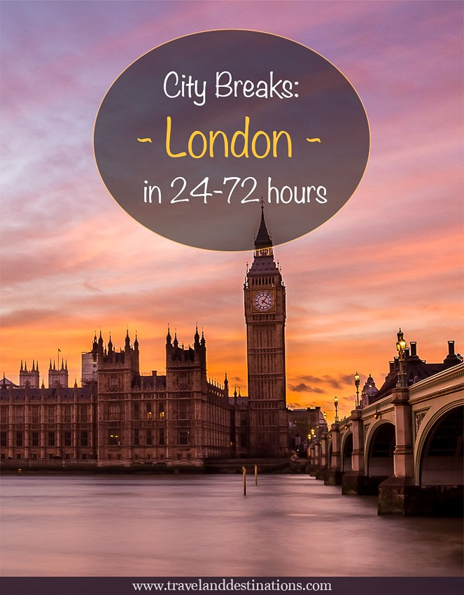 City Breaks - London in 24-72 Hours