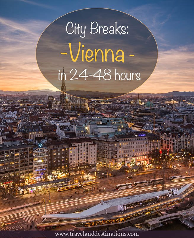 City Breaks - Vienna in 24-48 Hours