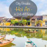 City Breaks Hoi An in 24-48 hours