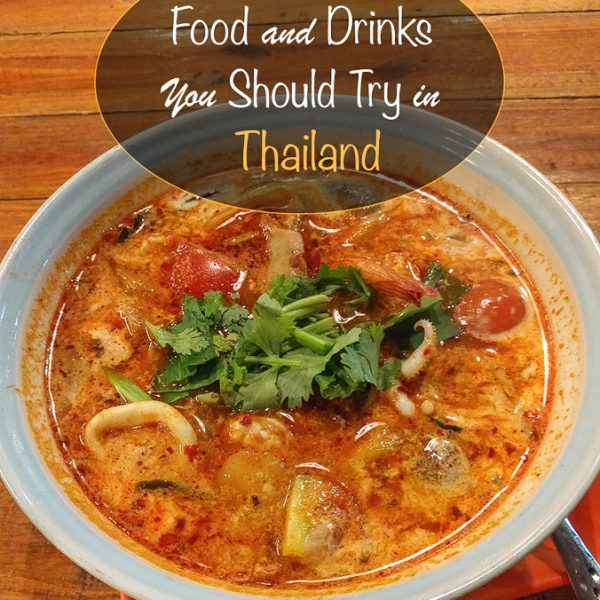 Food and Drinks You Should Try in Thailand