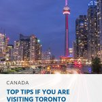 Top Tips if you are Visiting Toronto