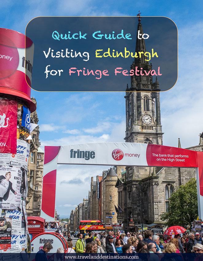 Quick Guide to Visiting Edinburgh for Fringe Festival