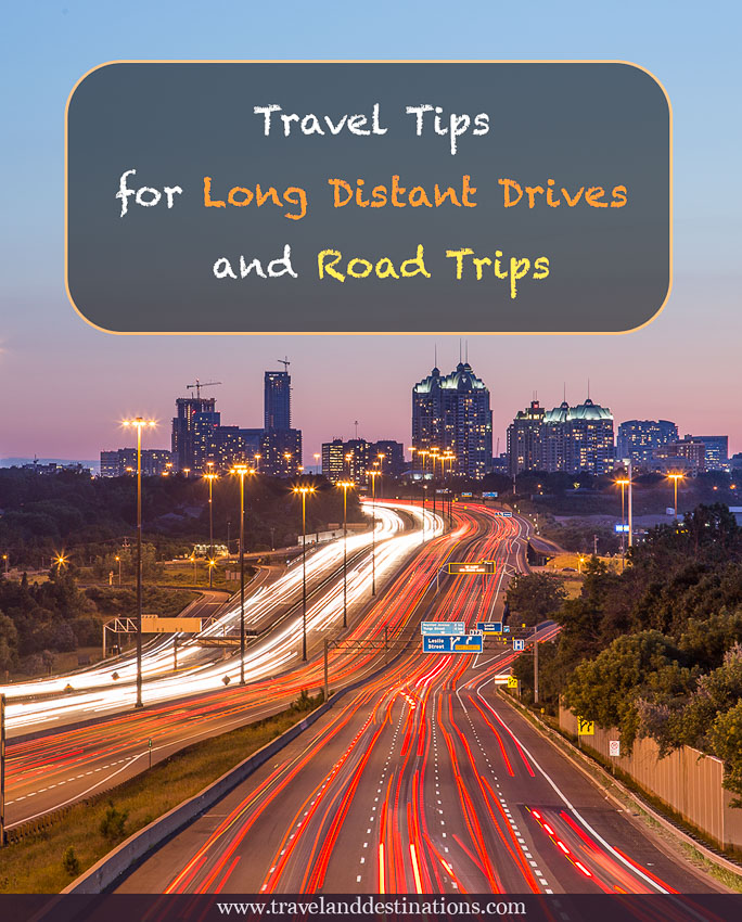 Travel Tips for Long Distant Drives and Road Trips