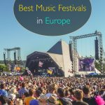 5 of the Best Music Festivals in Europe