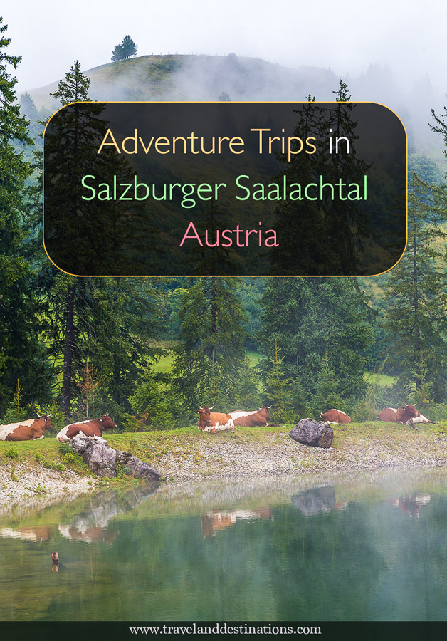 Adventure Trips in Salzburger Saalachtal, Austria