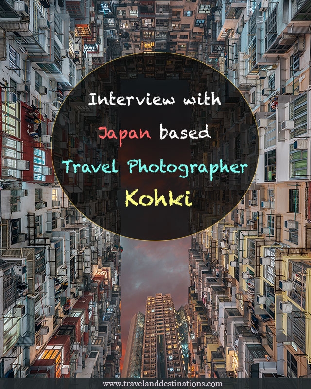 interview with Japan based travel photographer Kohki