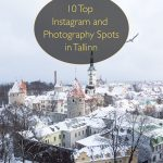 10 Top Instagram and Photography Spots in Tallinn