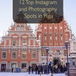 12 Top Instagram and Photography Spots in Riga