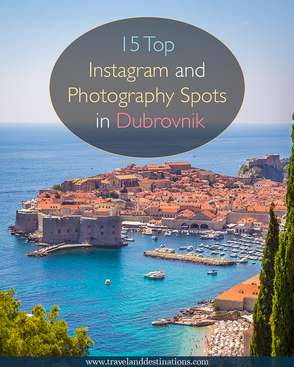 15 Top Instagram and Photography Spots in Dubrovnik