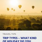 Pinterest - Trip Types – What Kind of Holiday Do You Want_