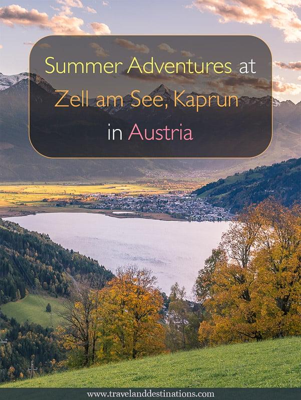 Summer Adventures at Zell am See and Kaprun, Austria