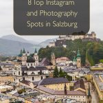 8 Top Instagram and Photography Spots in Salzburg, Austria