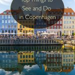 Top Things to See and Do in Copenhagen, Denmark