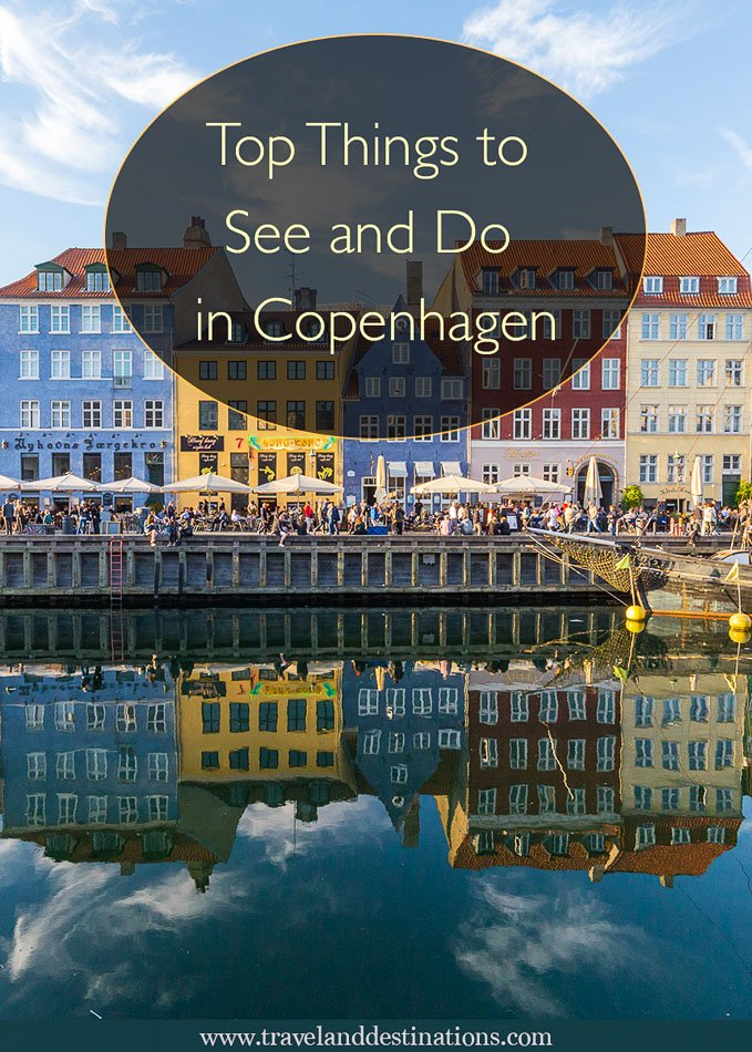 Top Things to See and Do in Copenhagen
