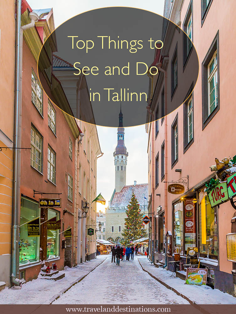 Top Things to See and Do in Tallinn