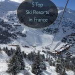 5 Top Ski Resorts in France