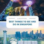 Best Things to See and Do in Singapore