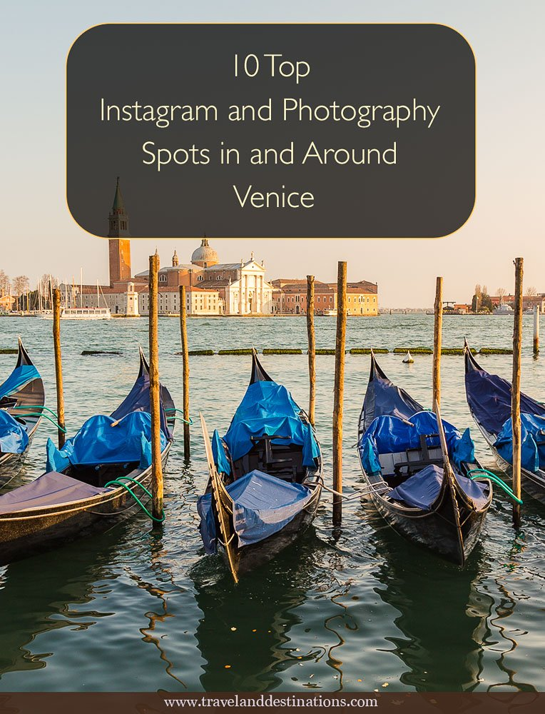 10 Top Instagram and Photography Spots in and Around Venice