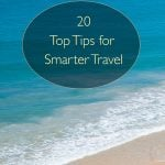 20 Top Tips for Smarter Travel