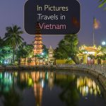 In Pictures - Travels in Vietnam