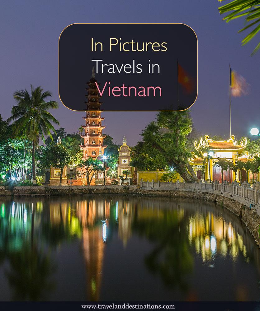 In Pictures - Travels in Vietnam