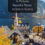 In Pictures. Beautiful Places to Visit in Austria