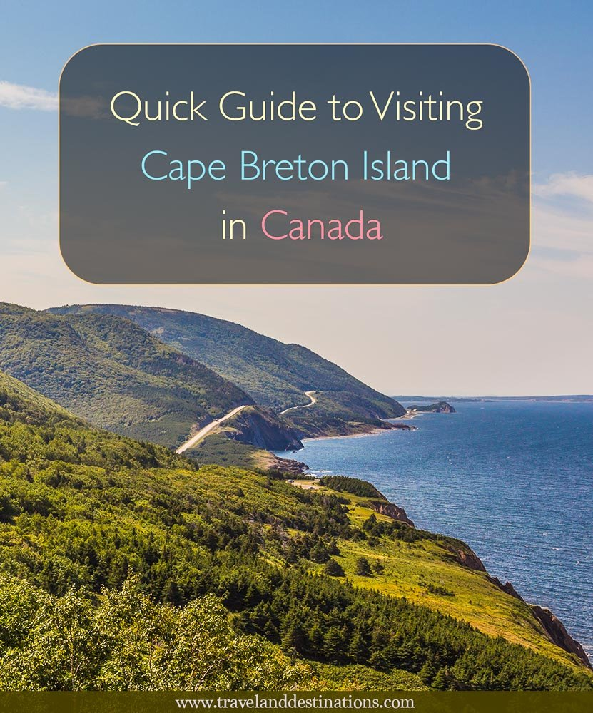 Quick Guide to Visiting Cape Breton Island in Canada