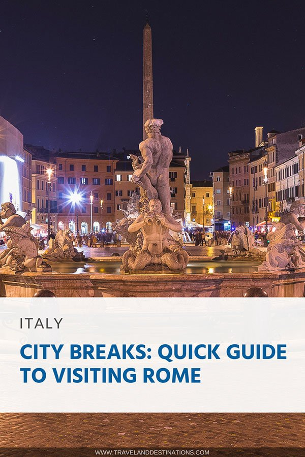 Pinterest - City Breaks_ Quick Guide to Visiting Rome