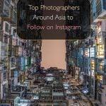 Top Photographers Around Asia to Follow on Instagram