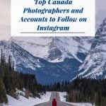 Top Canada Photographers and Accounts to Follow on Instagram