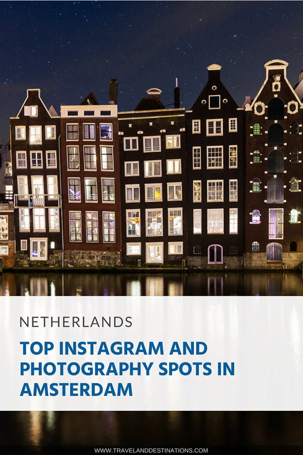 Pinterest - Top Instagram and Photography Spots in Amsterdam