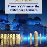 Places to Visit Across the United Arab Emirates