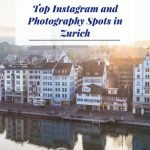 Top Instagram and Photography Spots - Zurich